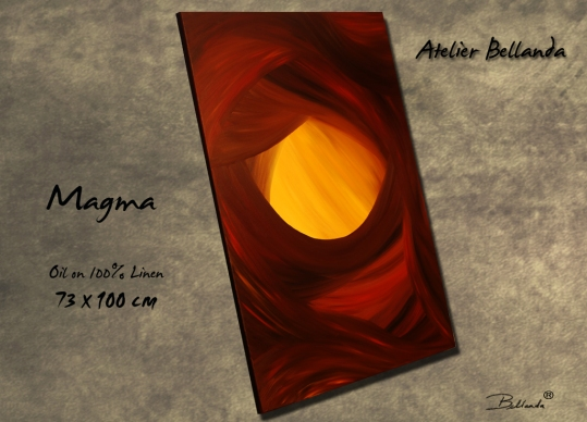 Magma by Bellanda ® Oil On 100% Linen Canvas 73 x 100 cm